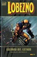 lobezno: enemigo del estado nº 1 (contiene wolverine vol. 3, 20 2 5 usa) mark millar john jr. romita 9788498851625