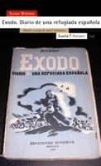 exodo: diario de una refugiada española (edicion a cargo de jose f. colmeiro)-silvia mistral-9788498880625