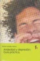 ansiedad y depresion: guia practica-rafael ceballos atienza-9788498918625