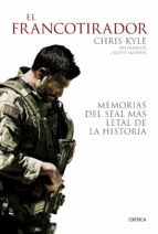 el francotirador chris kyle jim defelice 9788498927825