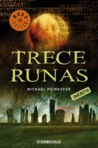 trece runas (ebook)-michael peinkofer-9788499084725