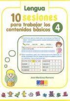 10 sesiones para trabajar los contenidos basicos 4. lenguaje y ma tematicas jose martinez romero 9788499154725