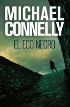 el eco negro (ebook)-michael connelly-9788499182025