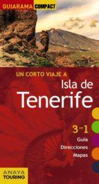 un corto viaje a isla de tenerife 2017 (guiarama compact) 2ª ed.-mario hernandez bueno-9788499359625