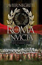 roma invicta javier negrete 9788499707525