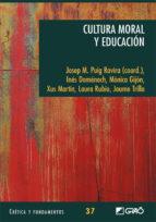 cultura moral y educacion josep maria puig rovira 9788499804125