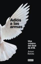 adiós a las armas (ebook)-antoni batista-9788499921525