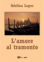 l'amore al tramonto (ebook) 9788892650725