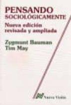 pensando sociologicamente-zygmunt bauman-9789506025625