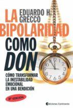 la bipolaridad como don eduardo h. grecco 9789507541025
