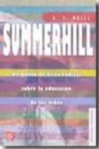 summerhill: un punto de vista radical sobre la educacion de los n iños-9789681672225