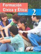 formacion civica y etica 2 secundaria-virginia aspe-9789681870225