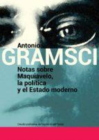 notas sobre maquiavelo, la politica y el estado moderno-antonio gramsci-9789871263325