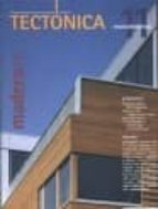 tectonica nº 11: madera (i) (revestimientos) (incluye cd) monogra fias de arquitectura, tecnologia y construccion 2910007321535