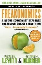 freakonomics: a rogue economist explores the hidden side of every thing 9780060731335