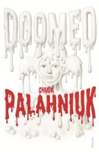 doomed-chuck palahniuk-9780099552635