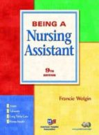being a nursing assistant-francie wolgin-9780131828735