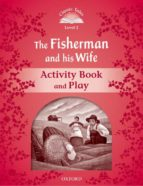 classic tales 2 fisherman & wife ab 2ed 9780194239035
