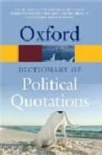 OXFORD POLITICAL QUOTATIONS