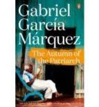 the autumn of the patriarch gabriel garcia marquez 9780241968635