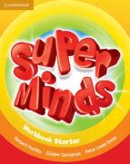 super minds starter workbook herbert puchta gunter gerngross peter lewis jones 9780521148535