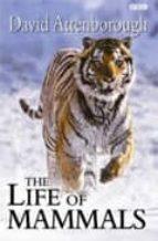 the life of mammals david attenborough 9780563534235