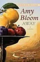 away-amy bloom-9780812979435