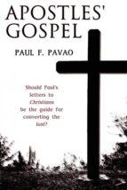 El libro de The apostles gospel autor PAUL PAVAO DOC!