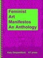 FEMINIST ART MANIFESTOS