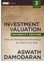 investment valuation: tools and techniques for determining the va lue of any asset (university edition)-aswath damodaran-9781118130735