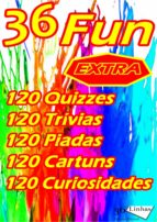 36 fun extra (ebook)-silvia strufaldi-ricardo garay-9781370404735