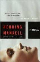 firewall: a kurt wallander mystery henning mankell 9781400031535