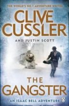 the gangster: isaac bell 9 clive cussler 9781405923835