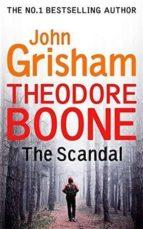 theodore boon scandal john grisham 9781444767735