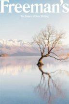 freeman s (vol. 4): the future of new writing-john freeman-9781611855135