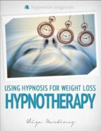 hypnotherapy: using hypnosis for weight loss (ebook)-eliza martinez-9781614643135