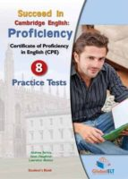 succeed in cambridge cpe, self study edition: 8 practice tests andrew betsis 9781781640135