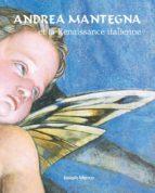 andrea mantegna et la renaissance italienne (ebook)-9781783108435