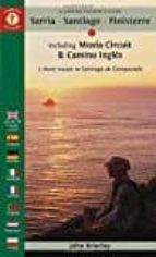 a camino pilgrim s guide sarria   santiago   finisterre: : including muxia circuit & camino ingles   3 short routes to    santiago de compostela john brierley 9781844097135