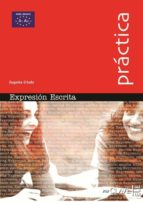 expresion escrita (practica) (ele: español lengua extranjera) caridad clemente mª eugenia cuadrado 9782090343335