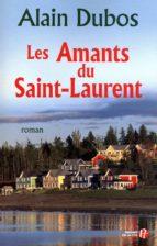 les amants du saint-laurent (ebook)-alain dubos-9782258085435