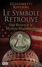 le symbole retrouvé : dan brown et le mystére maçonnique (ebook)-9782265094635