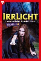 IRRLICHT STAFFEL 4 - GRUSELROMAN