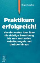 praktikum erfolgreich! (ebook)-holger langlotz-9783828864535