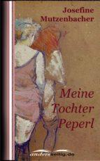 meine tochter peperl (ebook)-josefine mutzenbacher-9783955013035