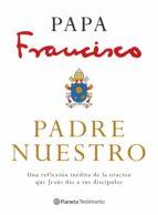 padre nuestro (ebook)-jorge (papa francisco) bergoglio-jorge (papa francisco) bergoglio-9786070753435