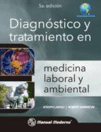 diagnostico y tratamiento en medicina laboral y ambiental joseph ladou robert harrison 9786074485035