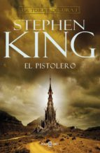 el pistolero (la torre oscura i) stephen king 9788401021435