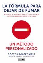 la fórmula para dejar de fumar (ebook)-robert west-9788403014435