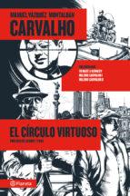 carvalho: el circulo virtuoso manuel vazquez montalban 9788408009535